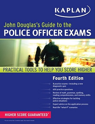 John Douglas's Guide to the Police Officer Exams By Douglas, John